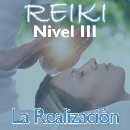 Reiki – Nivel 3 (La Realización)