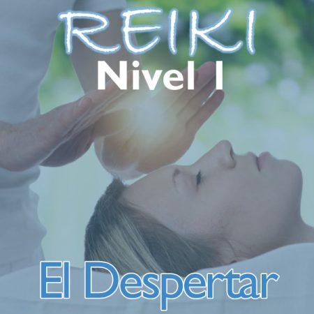 Reiki – Nivel 1 (El Despertar)